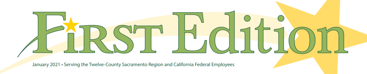 First Edition banner - January 2021 - Serving the Twelve County Sacramento Region and California Federal Employees