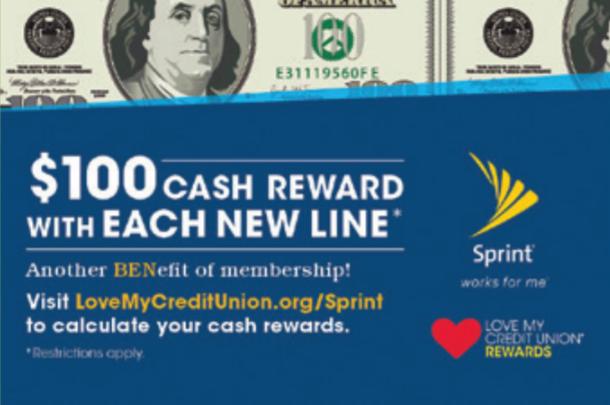 $100 Cash Reward for each new line, visit lovemycreditunion.org/sprint to calculate cash rewards.