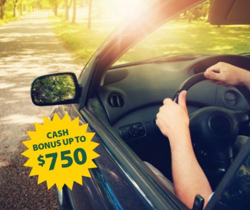Cash Bonus up to $750